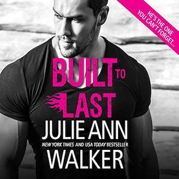 Built To Last audiobook by Julie Ann Walker