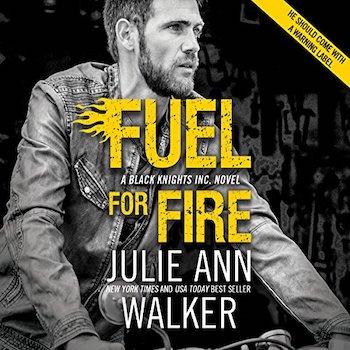 Fuel for Fire audiobook by Julie Ann Walker