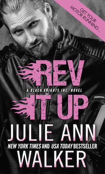 Rev It Up by Julie Ann Walker